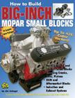 How To Build Big-inch Mopar Small-blocks, by Jim Szilagyi