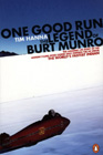 One Good Run: The Legend of Burt Munro, by Tim Hanna