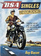 BSA Singles Restoration, by Roy Bacon