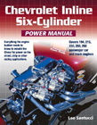 Chevrolet Inline Six-Cylinder Power Manual, by Leo Santucci