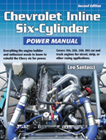 Chevrolet Inline Six-Cylinder Power Manual, 2nd edition, by Leo Santucci