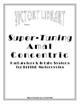 Super-Tuning Amal Concentric Carburetors