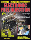 Building & Tuning High-Performance Electronic Fuel Injection, by Ben Strader