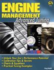 Engine Management: Advanced Tuning, by Greg Banish