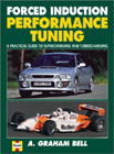 Forced Induction Performance Tuning, by A. Graham Bell