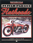 Harley-Davidson Flathead (Motorcycle Color History Series) by Jerry Hatfield
