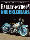 Harley-Davidson Knuckleheads, by Greg Field