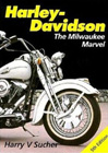 Harley-Davidson: The Milwaukee Marvel, by Harry V. Sucher