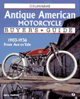 Illustrated Antique American Motorcycle Buyer's Guide