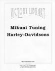 """""""Mikuni Tuning for Harley-Davidsons"""""""