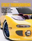 Street Turbocharging, by Mark Warner