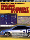 How to Tune and Modify Engine Management Systems, by Jeff Hartman