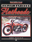 """Harley-Davidson Flatheads"", by Jerry H. Hatfield."