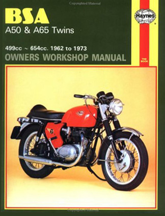 Haynes BSA A50 & A65 Twins 1962-73, by Mark Reynolds