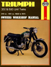 Triumph 350 and 500 Twins Owners Workshop Manual, by Haynes