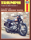 Triumph Owners Workshop Manual: Trident & BSA Rocket 3 1969-75, by Haynes
