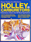 """Super-Tuning and Modifying Holley Carburetors"", by Dave Emanual."