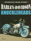 """Harley-Davidson Knuckleheads"", by Greg Field."