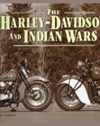 """The Harley-Davidson and Indian Wars"", by Allan Girdler."