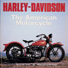Harley-Davidson: The American Motorcycle, by Allan Girdler