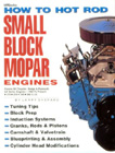 """How to Hot Rod Small Block Mopar Engines"", by Larry Shepard"