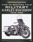 """How to Restore Your Military Harley-Davidson"", by Bruce Palmer."