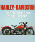 """Harley-Davidson: The American Motorcycle"", by Allan Girdler."